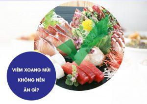 Viem Xoang Mui Khong Nen An Gi 4