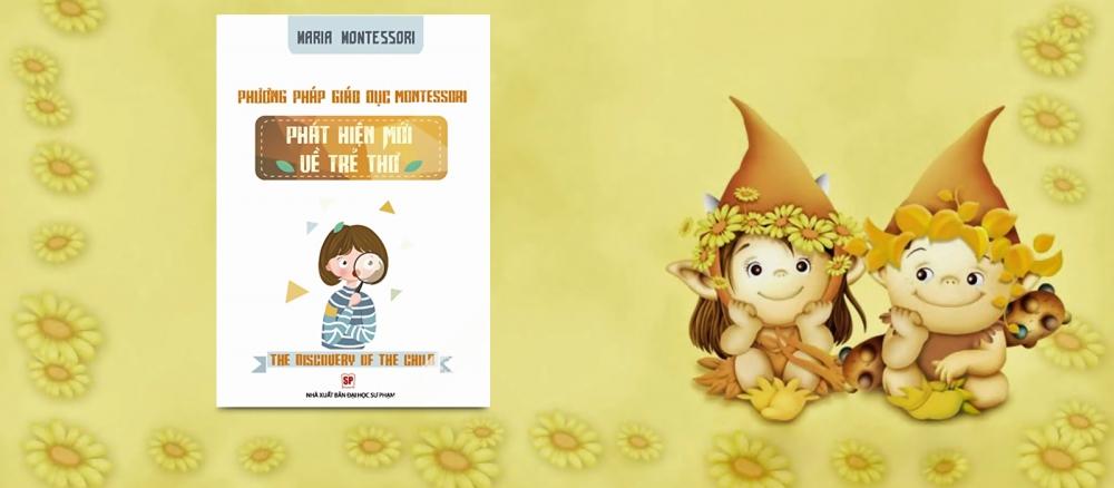 Montessori – Phương pháp giáo dục hiệu quả nhất cho trẻ 2
